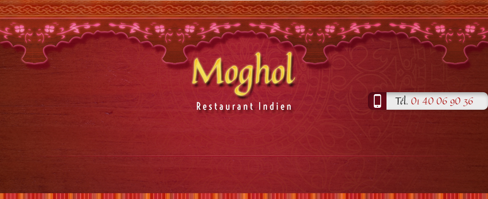 Contact restaurant indien pakistanais Paris 9ème  - Restaurant Moghol